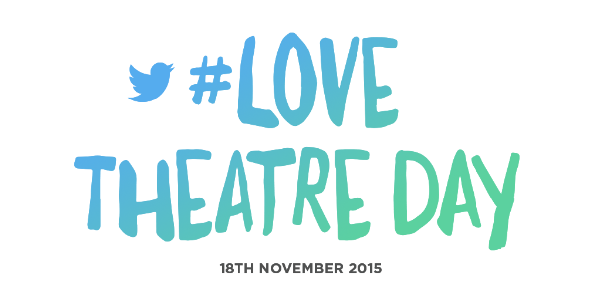 #LoveTheatreDay returns